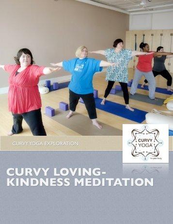 CURVY LOVING- KINDNESS MEDITATION - Curvy Yoga