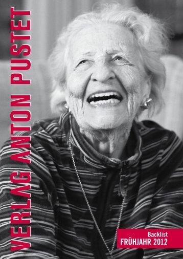 Pustet Backlist Frühjahr 2012 [ 6542 kb] - Verlag Anton Pustet