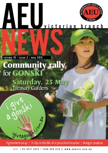 Community rally for GONSKI - Australian Education Union, Victorian ...