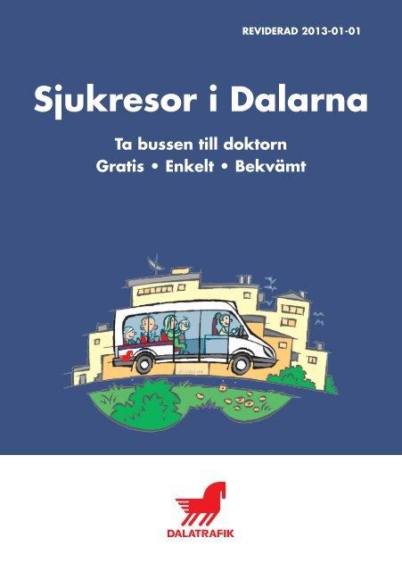 Broschyr om sjukresor - Landstinget Dalarna