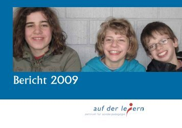 Bericht 2009 - Zentrum für Sonderpädagogik Auf der Leiern