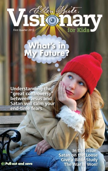 What's in My Future? - Visionary for Kids