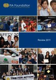 Download Review 2011 (PDF - 5mb) - FIA Foundation