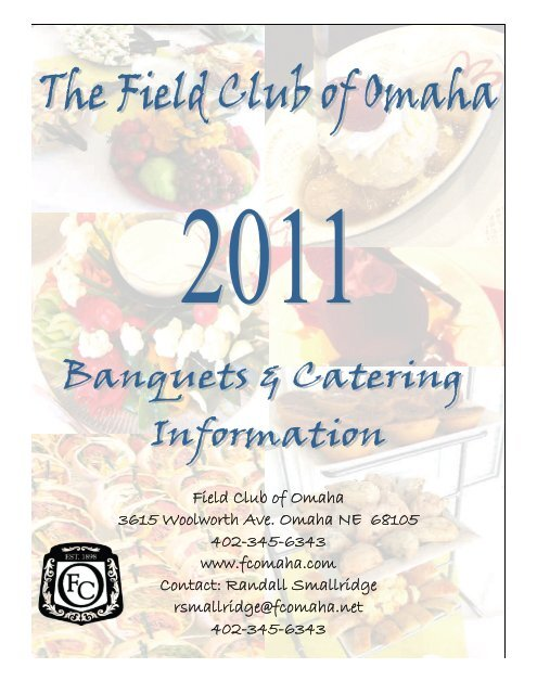Field Club Of Omaha 3615 Woolworth Ave Omaha Ne 68105 402