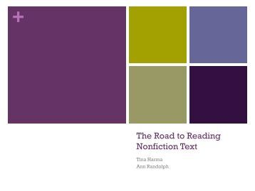 The Road to Reading Nonfiction Text