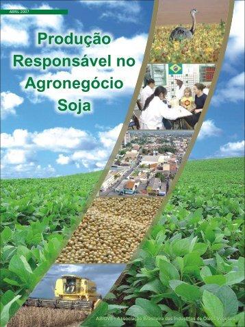 Produção Responsável no Agronegócio Soja - ABIOVE ...