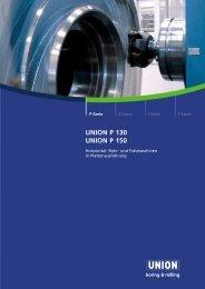 UNION P 130 UNION P 150 - UNION Werkzeugmaschinen GmbH ...