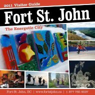 Fort St. John 2011 Visitor Guide The Energetic City