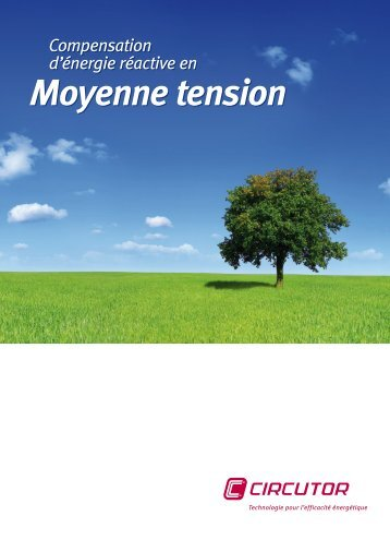 Moyenne tension Moyenne tension - Circutor