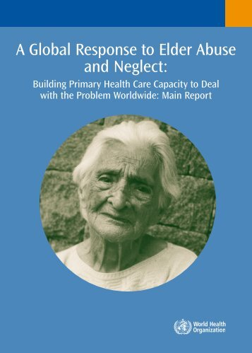 A Global Response to Elder Abuse and Neglect: - RUIG-GIAN