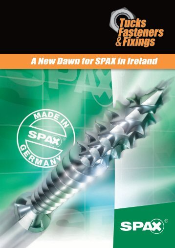 A New Dawn for SPAX in Ireland - Tucks Fasteners & Fixings