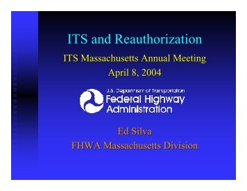 ITS and Reauthorization - ITS Massachusetts
