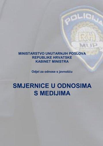 smjernice u odnosima s medijima - Ministarstvo unutarnjih poslova RH