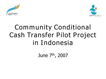 Community Conditional Cash Transfer Pilot Project in Indonesia