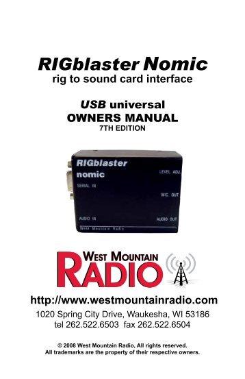 RIGblaster Nomic Owner's Manual - West Mountain Radio