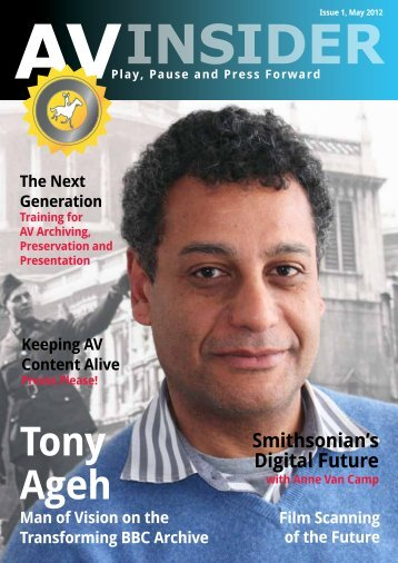 In conversation with Tony Ageh Controller of Archive ... - PrestoCentre
