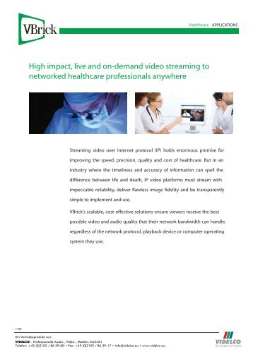 High impact, live and on-demand video streaming to ... - VIDELCO