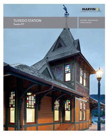TUXEDO STATION - Marvin Windows and Doors