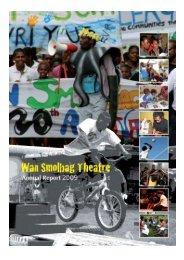 WSB Annual Report 2009 - Wan Smolbag Theatre