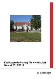 Kvalitetsredovisning för Kyrkskolan läsåret 2010/2011