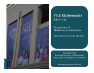 PSLE Mathematics Seminar - NIE Mathematics & Mathematics ...