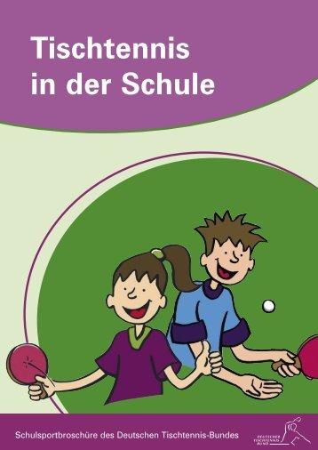 Tischtennis in der Schule - Deutscher Tischtennisbund DTTB
