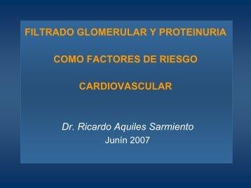 Filtrado Glomerular y Proteinuria como factores de riesgo