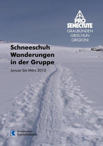 Schneeschuh-Wanderungen in der Gruppe - bei Pro Senectute ...