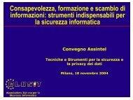 Consapevolezza, formazione e scambio di informazioni ... - Clusit