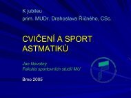 Cvičení a sport astmatiků - Fakulta sportovních studií