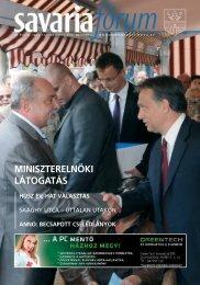 miniszterelnöki látogatás húsz év, hat választás - Savaria Fórum