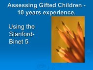 Assessing Gifted Children - 10 years experience. - AAEGT