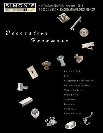 DECORA TIVE HARDW ARE - Simon's Hardware