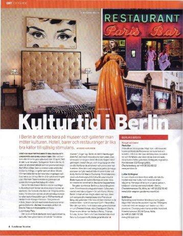 I Berlin är det inte bara pa museer och gallerier man ... - berlinagenten
