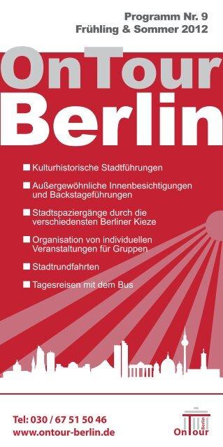 Programm Nr. 9 Frühling & Sommer 2012 Tel: 030 ... - OnTour-Berlin