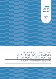 Quality Assurance and Qualifications Frameworks ... - ENQA