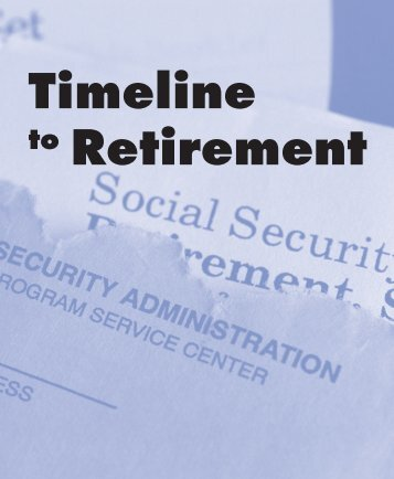 Timeline to Retirement - Minnesota Department of Human Services