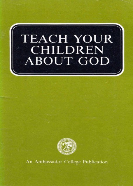 Teach Your Children About God PDF - Church of God Faithful Flock