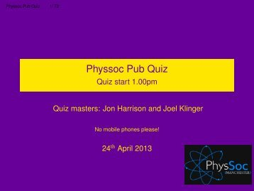 Physsoc Pub Quiz - Quiz start 1.00pm - HEP