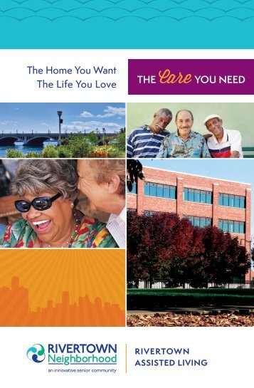 The Home You Want The Life You Love THE Care YOU NEED