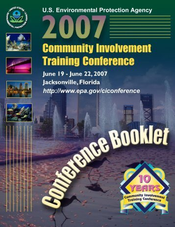 2007 Community Involvement Training Conference Booklet