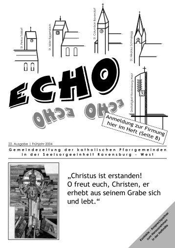 ECHO 22 (Frühjahr 2004) - Katholische Gesamtkirchengemeinde ...