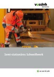Semi-stationäres Schweißwerk - Stahlberg Roensch GmbH & Co. KG