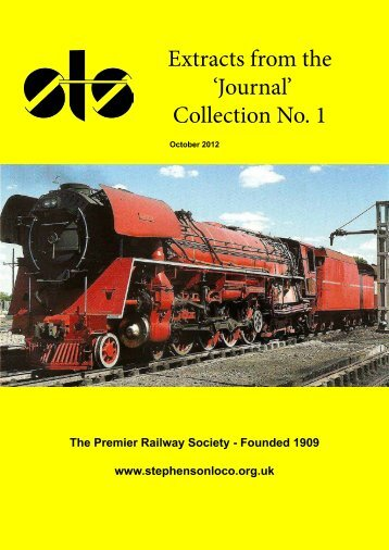 Extracts from the 'Journal' Collection No. 1 - Stephenson Locomotive ...