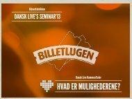 HVAD ER MULIGHEDERENE? - Dansk Live