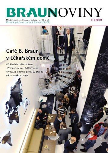 11 / 2010 (PDF, 2 MB) - Braunoviny - B. Braun Medical sro