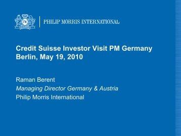 Credit Suisse Investor Visit PM Germany Berlin, May 19, 2010
