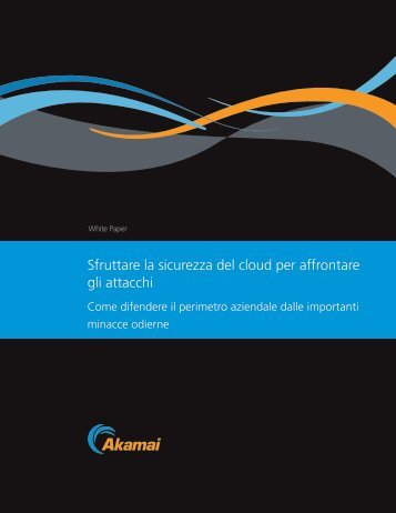 Sfruttare la sicurezza del cloud per affrontare gli attacchi - ZeroUno