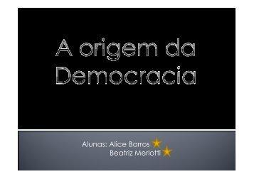 Alunas: Alice Barros Beatriz Merlotti - Colégio Alexander Fleming