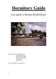 Dormitory Guide your guide to Rasmus Raskkollegiet